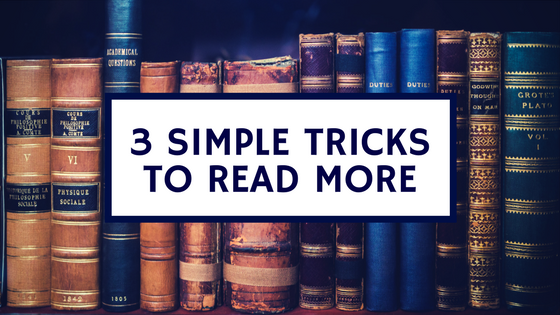Simple Tricks To Read More